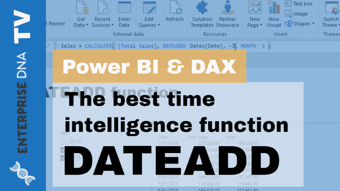 The DATEADD Function. The Best And Most Versatile Time Intelligence Function in Power BI