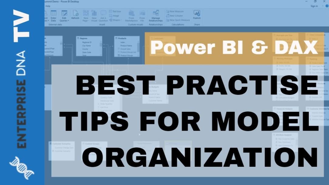 How To Organize Your Power BI Models - Best Practice Tips