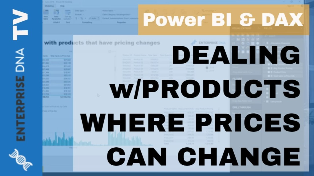 How To Deal With Products That Have Changing Prices Overtime In Power BI